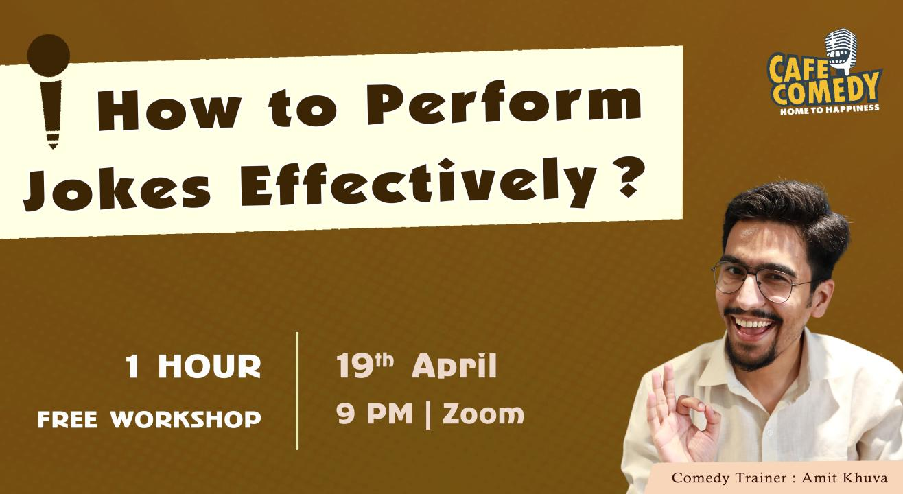 How To Perform Jokes Effectively? : Comedy Workshop on Zoom