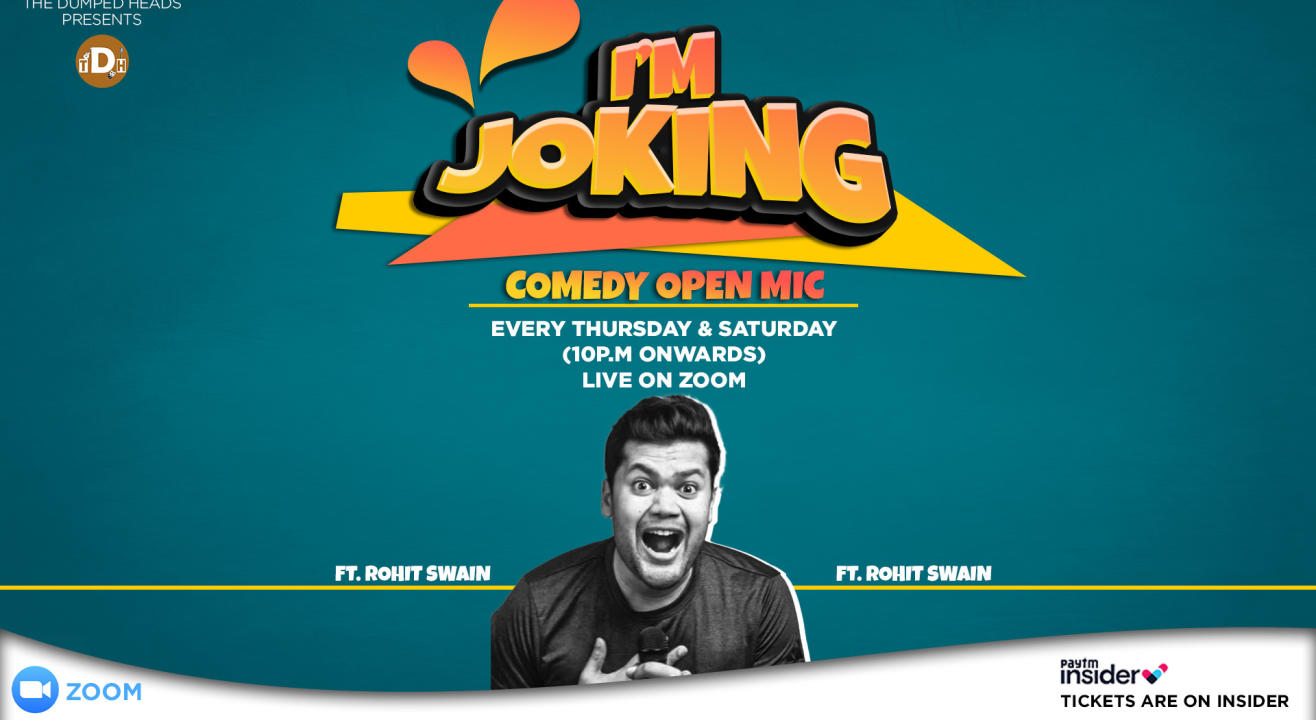 I'm Joking FT. Rohit Swain (Comedy Open Mic)