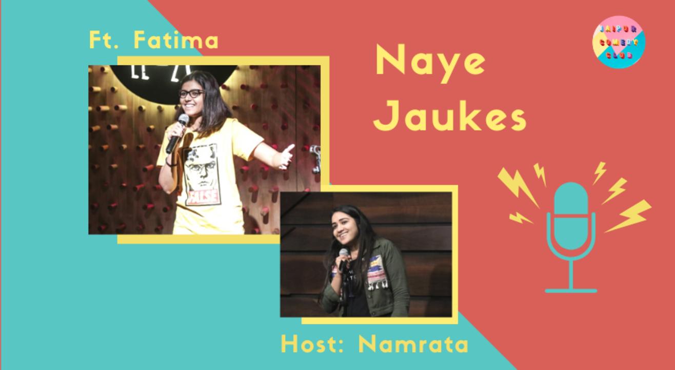 Naye Jaukes ft. Fatema Ayesha