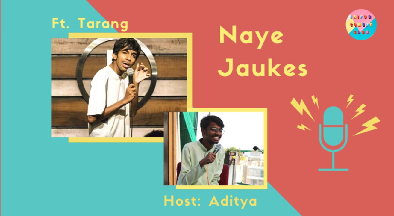 Naye Jaukes ft. Tarang Hardikar