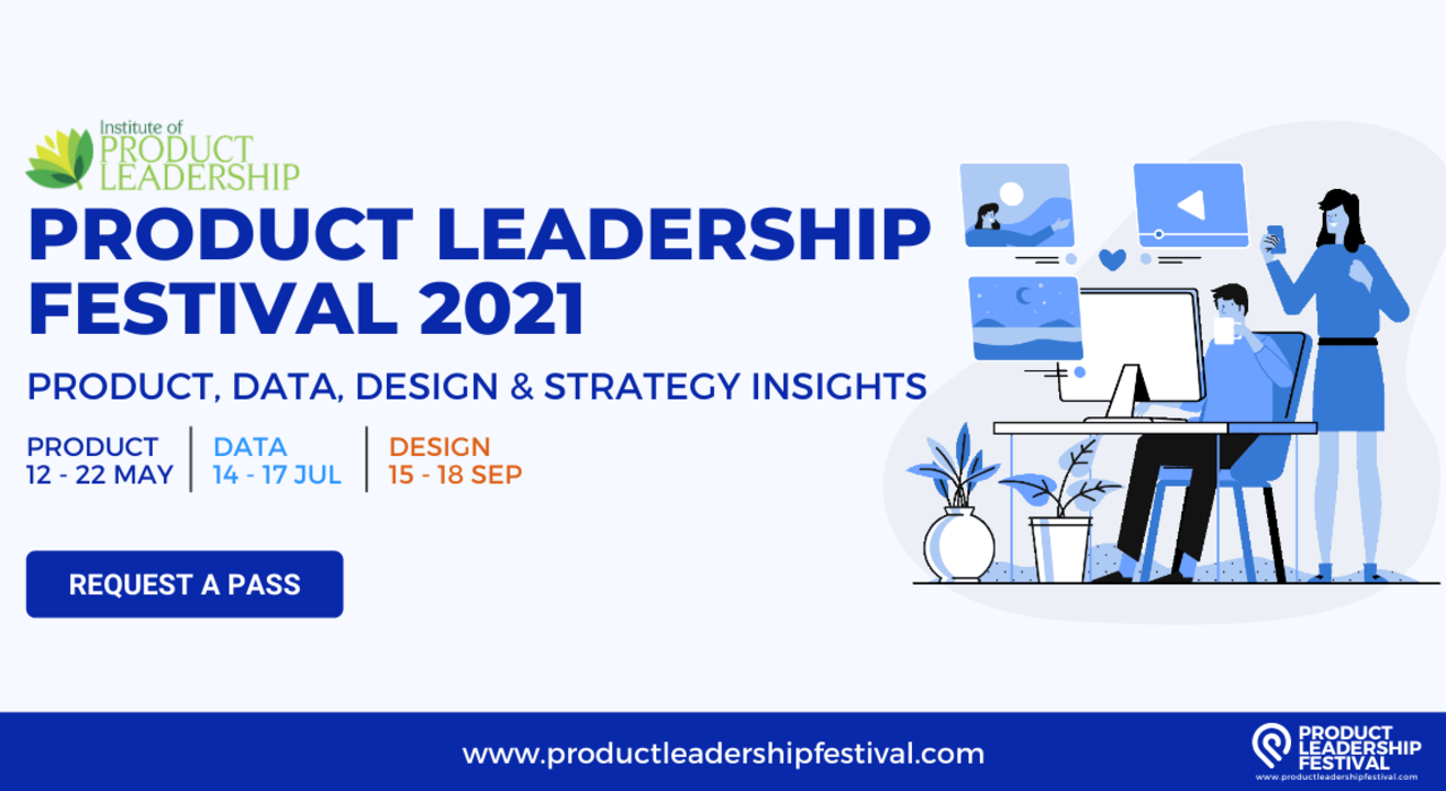 PRODUCT LEADERSHIP FESTIVAL 2021- PRODUCT EDITION