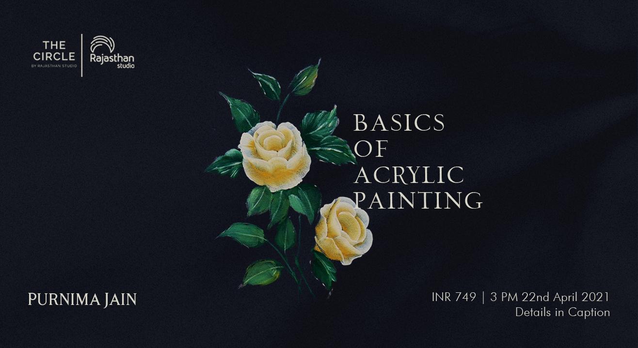Basics Of Acrylic Painting Workshop By The Circle Community