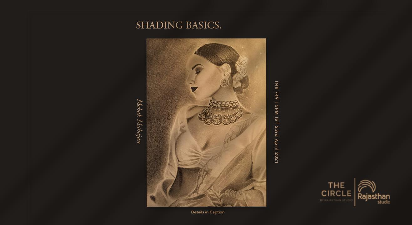 Basics of Shading Workshop by The Circle Community