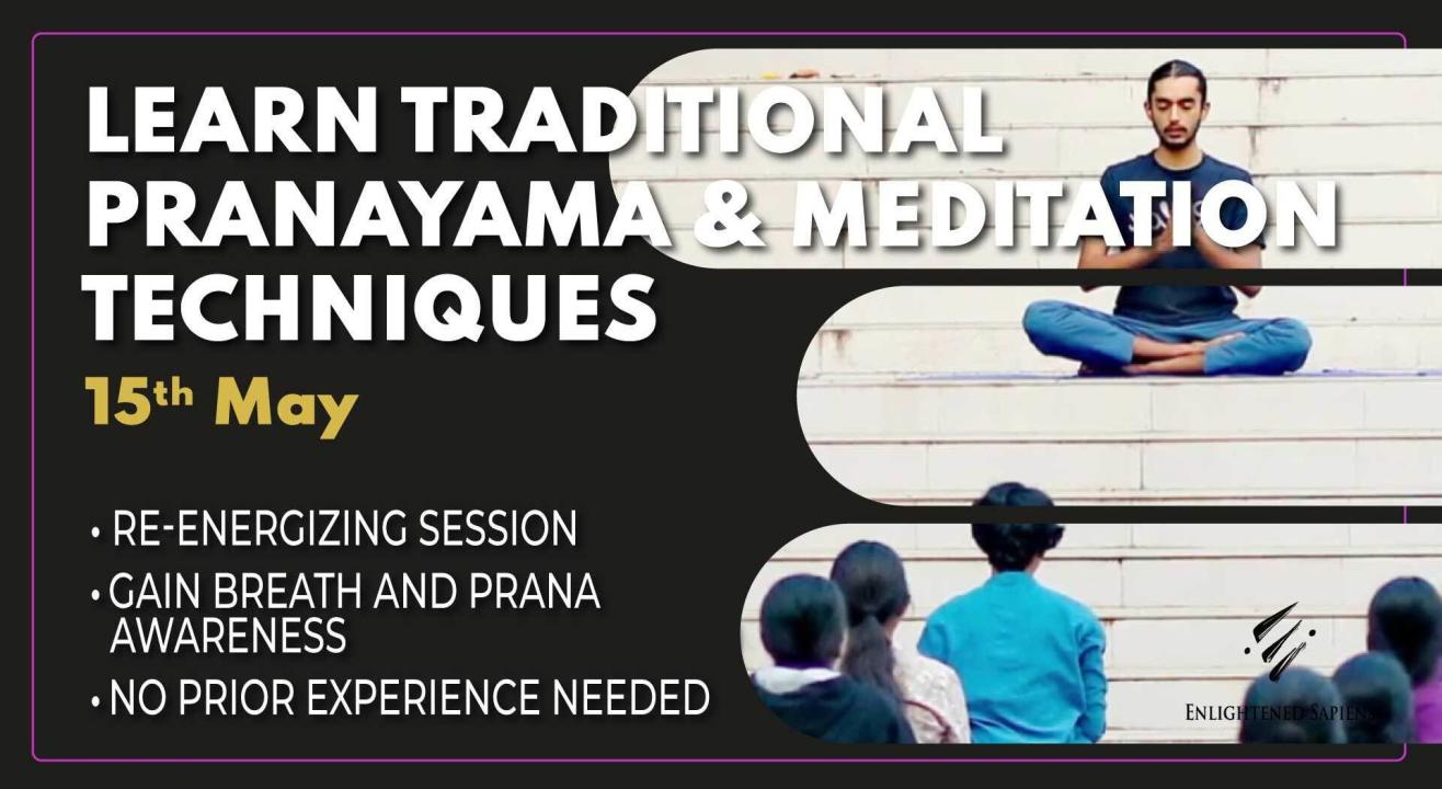 Learn Traditional Pranayama and Meditation Techniques
