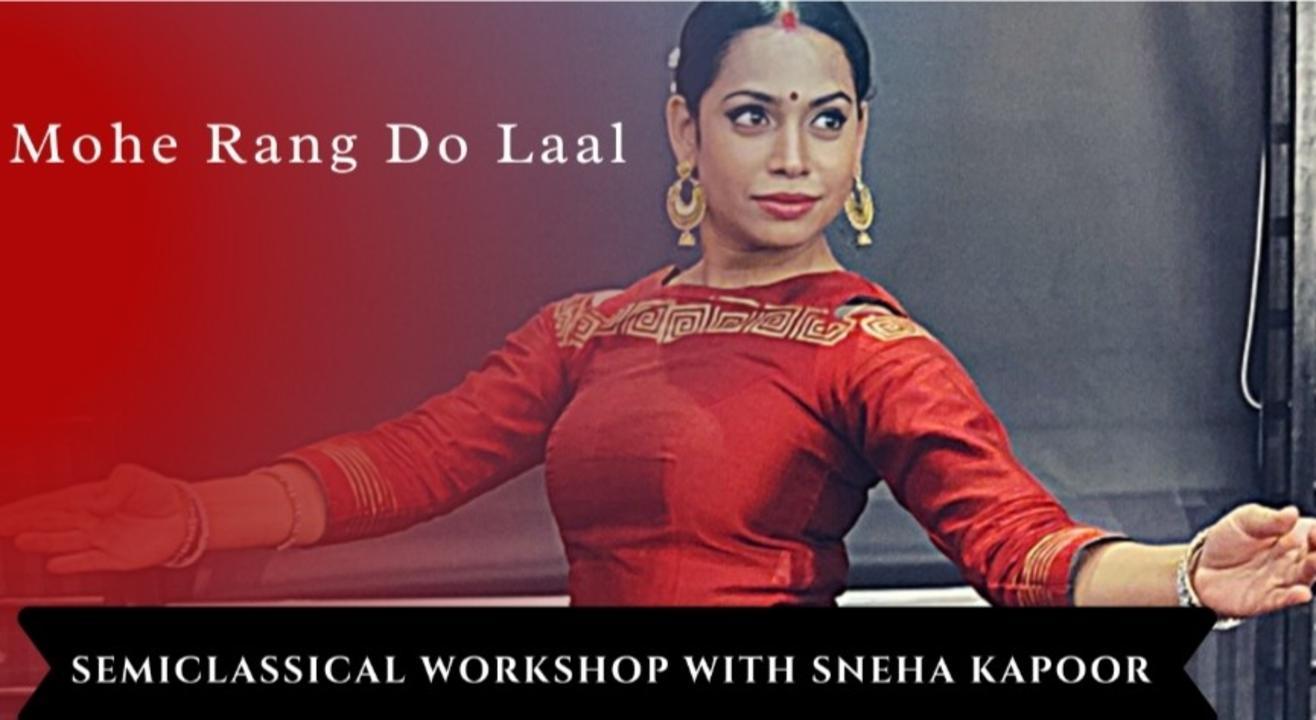 Mohe Rang Do Laal - Semi Classical Workshop