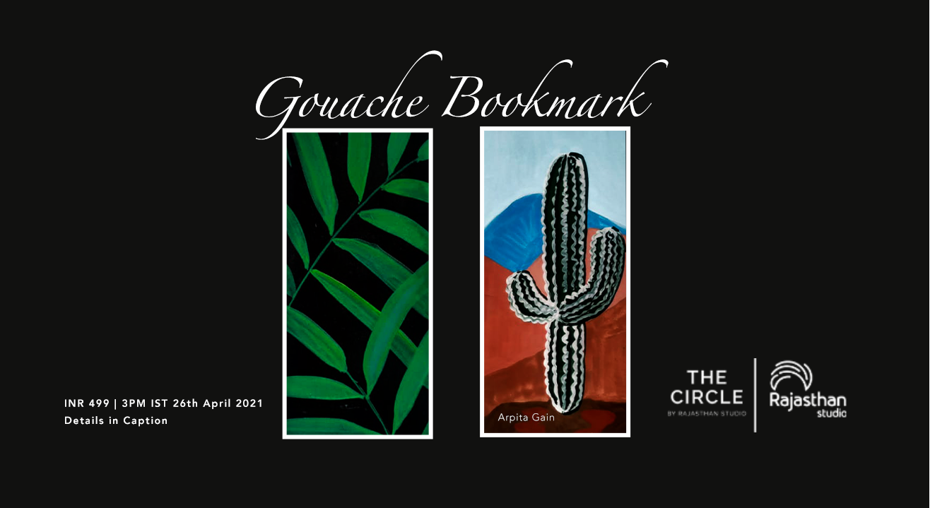 Gouache Bookmark Workshop by The Circle Community