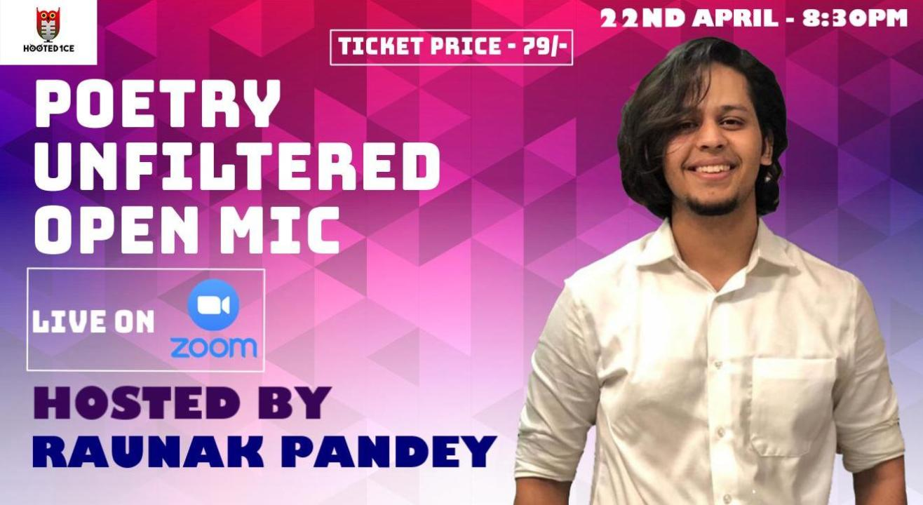 Poetry Unfiltered Open Mic ft. Raunak Pandey