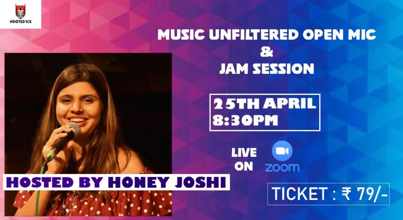 Music Unfiltered Open Mic and Jam Session ft. Honey Joshi