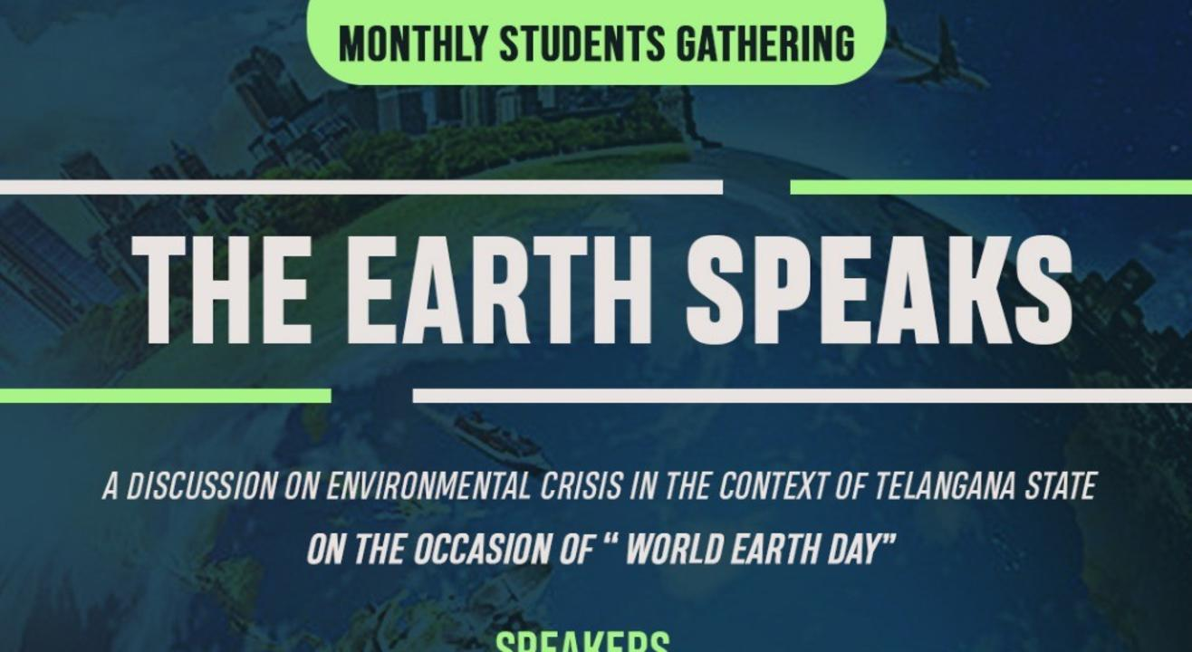 The Earth Speaks   Monthly Students Gathering