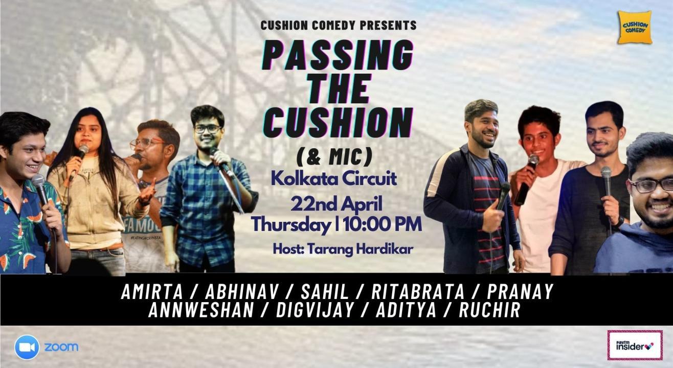 Cushion Comedy - Calcutta Comedy Circuit