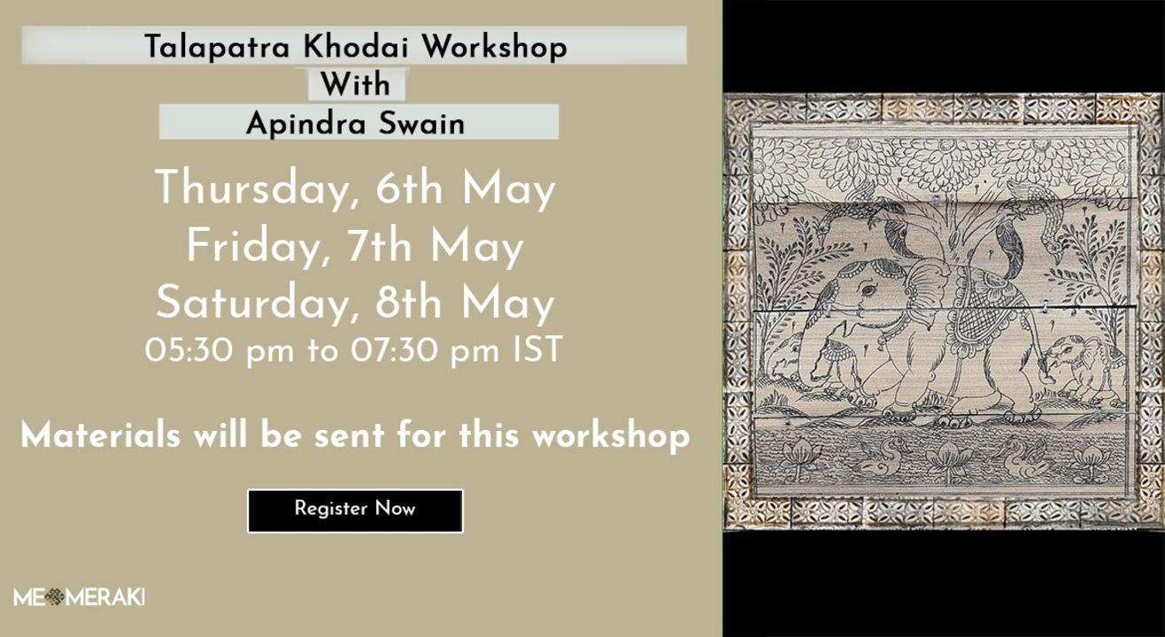 LIVE ONLINE TALAPATRA KHODAI WORKSHOP WITH APINDRA SWAIN