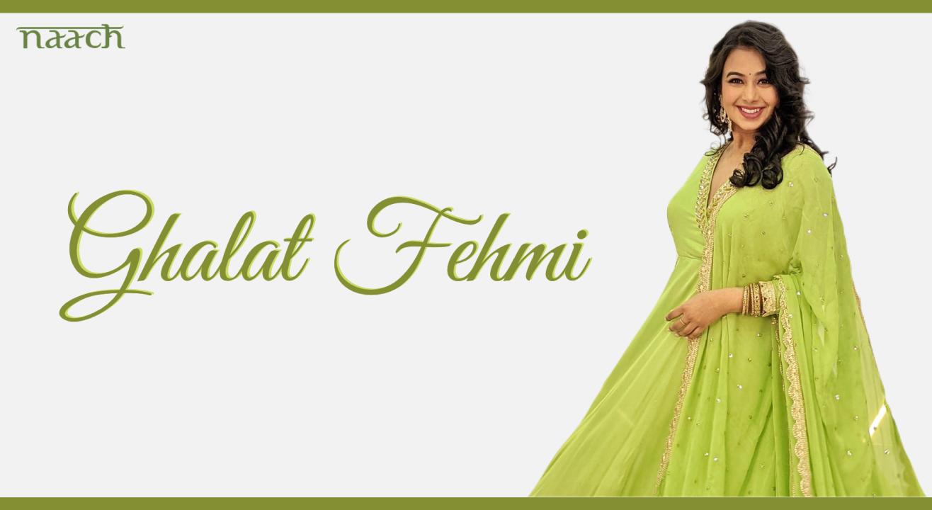 Team Naach - Ghalat Fehmi (Weekend Workshop)