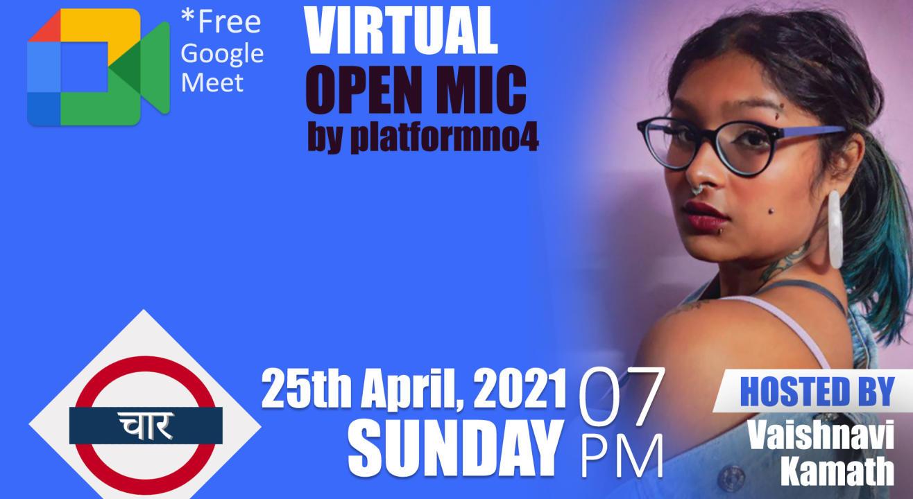 Virtual Open Mic with Platform No.4 hosted by Vaishnavi Kamath