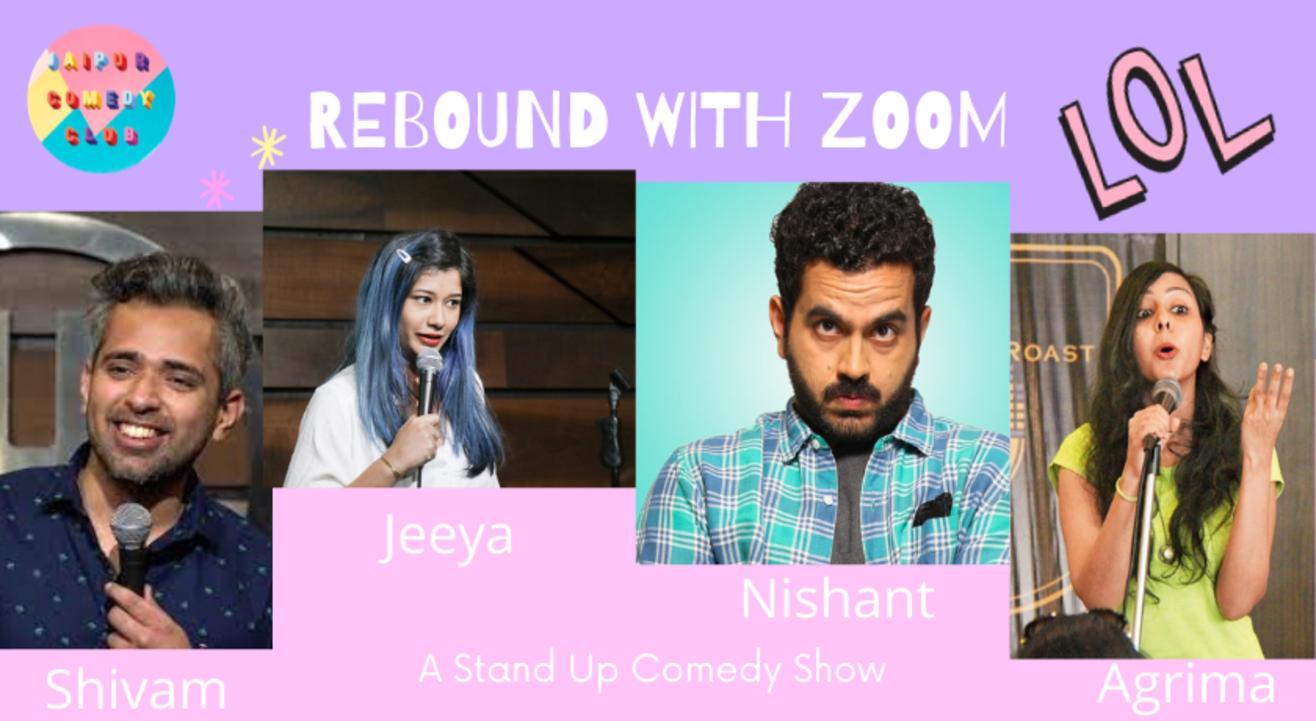 Rebound with Zoom ft. Nishant Suri, Jeeya Sethi, Agrima Joshua, Shivam Lakhanpal
