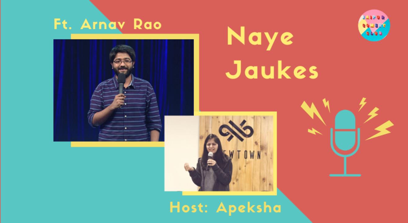 Naye Jaukes ft. Arnav Rao