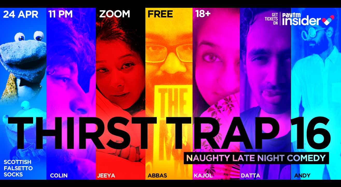 Thirst Trap 16- Naughty Late Night Comedy