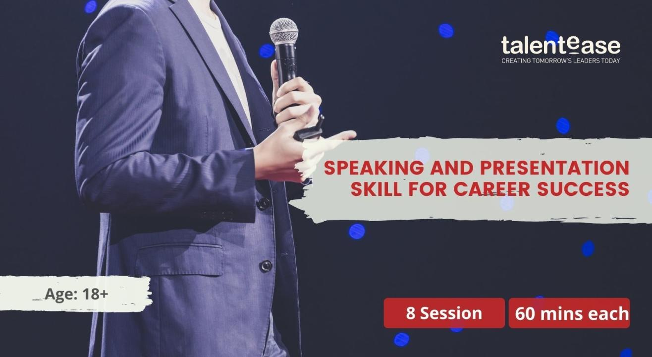 Speaking and Presentation Skill for Career Success