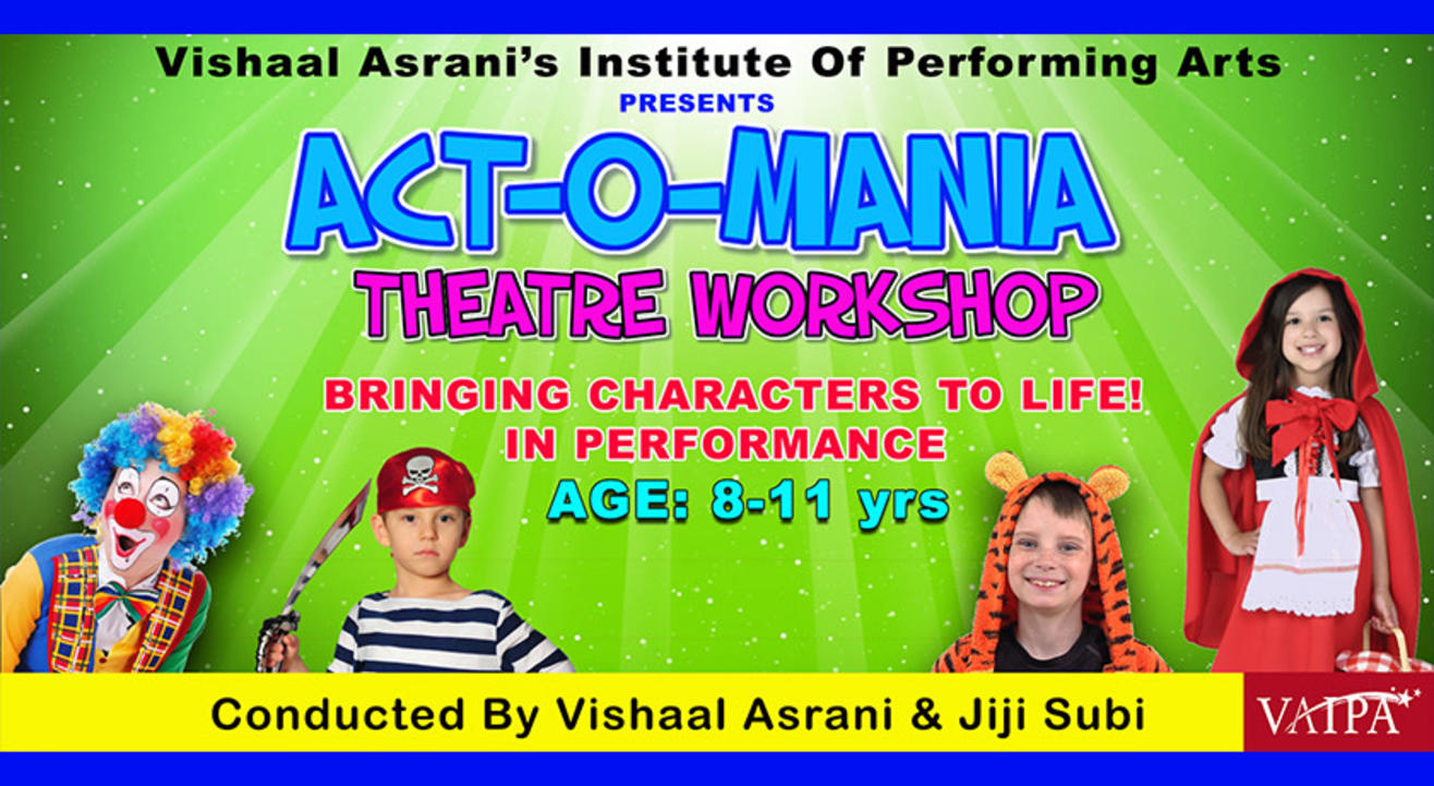 ACT-O-MANIA... A THEATRE WORKSHOP FOR 8 TO 11 YR OLDS