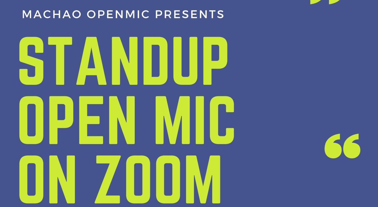 Free Zoom Open mic by Machao open mic