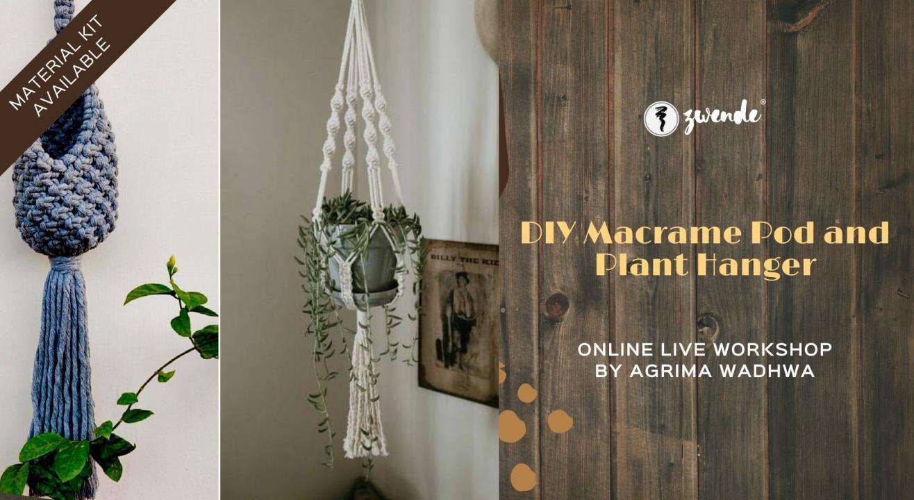 DIY Macrame Pod and Plant Hanger [Online Live Workshop - Material Kit Available]