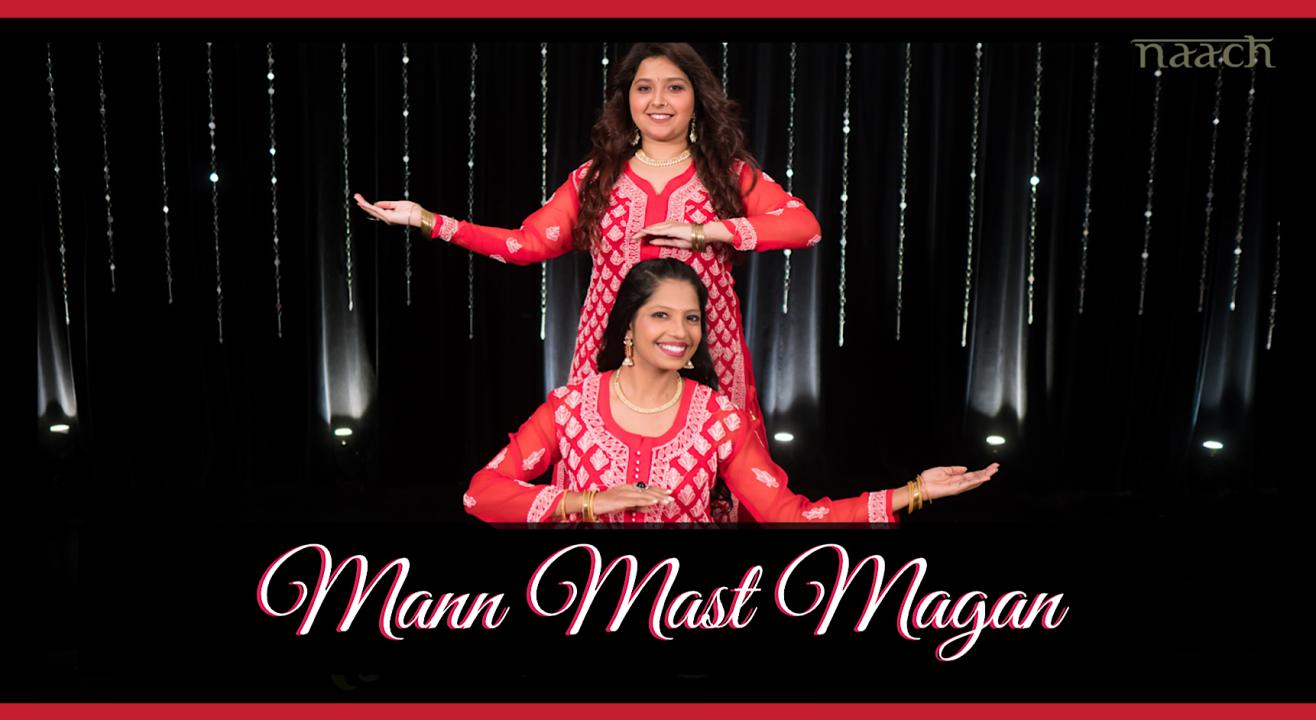 Team Naach - Mann Mast Magan (Weekday Batch)
