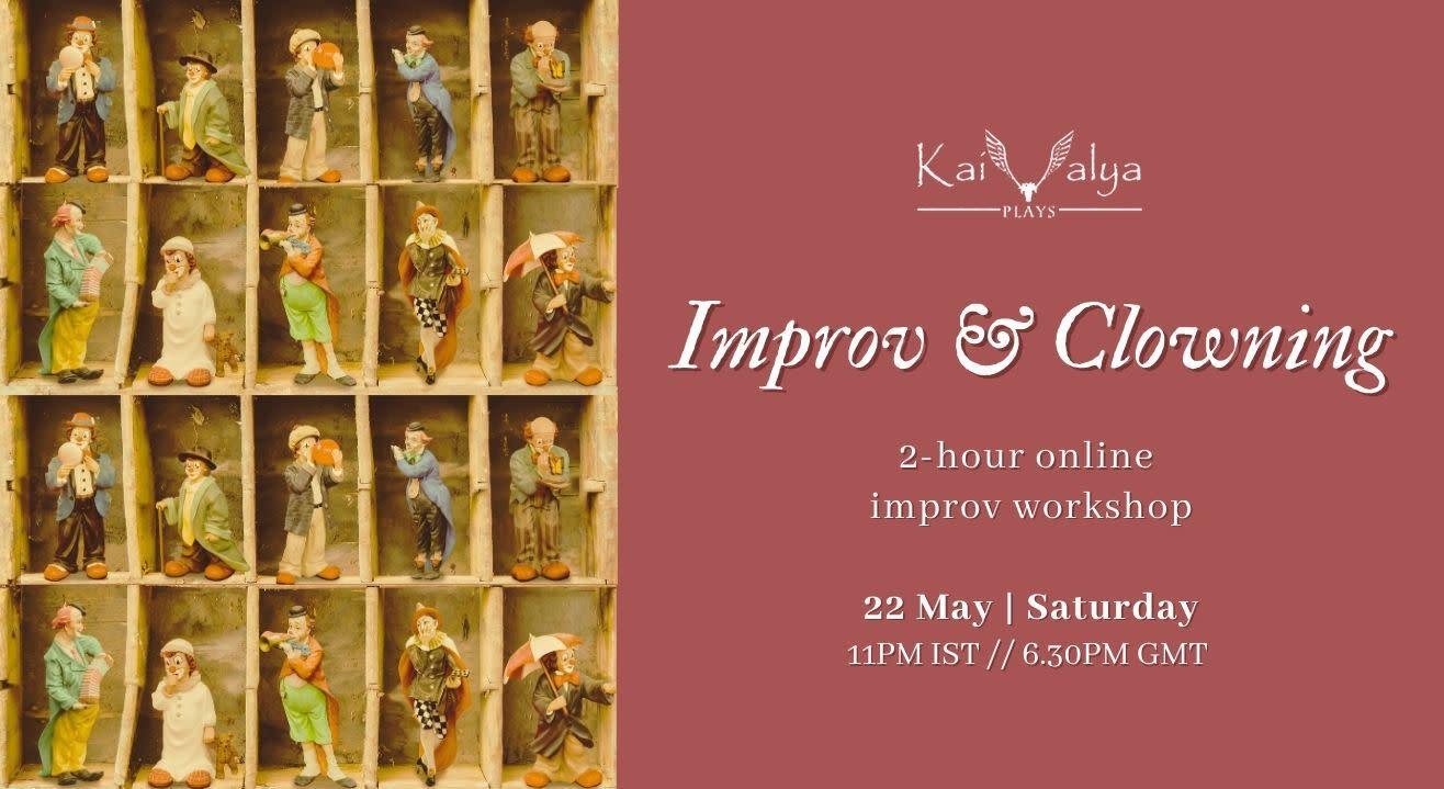 Improv & Clowning - Online Improv Theatre Workshop