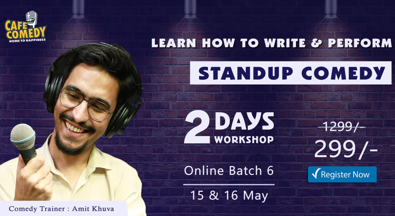'Weekend Standup Comedy Workshop' On Zoom by Cafe Comedy