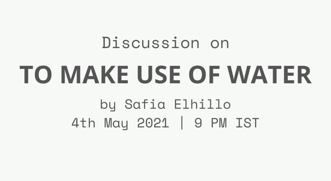 Discuss interpretations of the poem 'To Make Use of Water' by Safia Elhillo