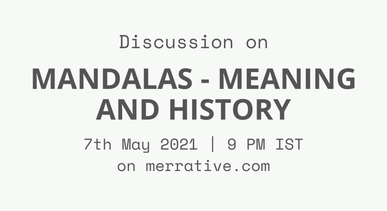Group discussion on - 'Mandalas - Meaning and history'