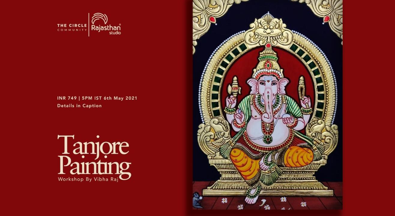 Tanjore Painting & Basic Skills Workshop by The Circle Community