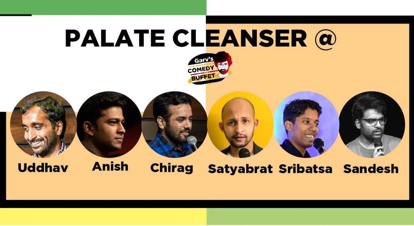 Palate Cleanser @Garv's Comedy Buffet