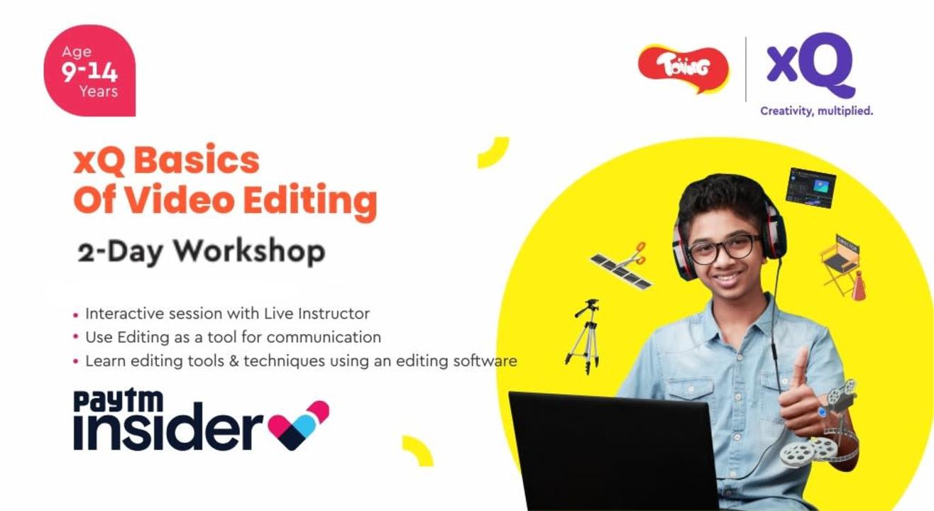 XQ Introduction to Video Editing 2-Day Workshop Featuring Cyrus Broacha
