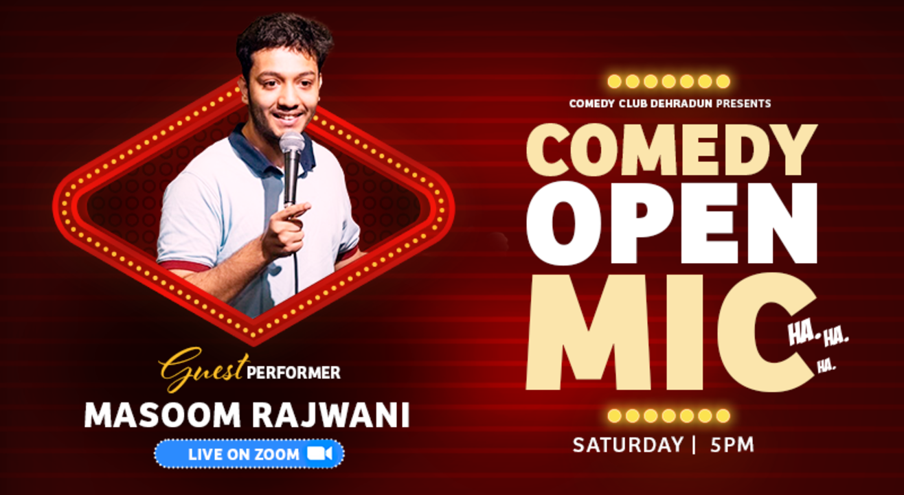 Comedy Club Dehradun Open Mic