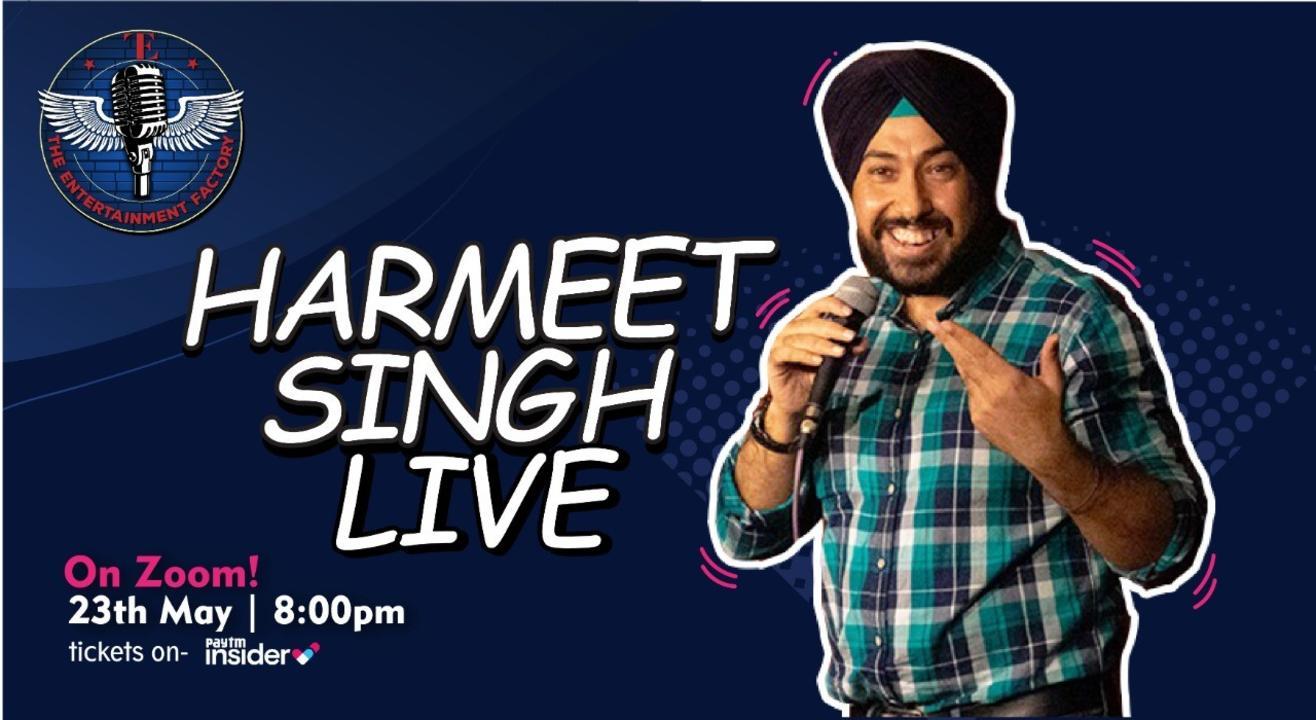 The Entertainment Factory presents Harmeet Singh  Live