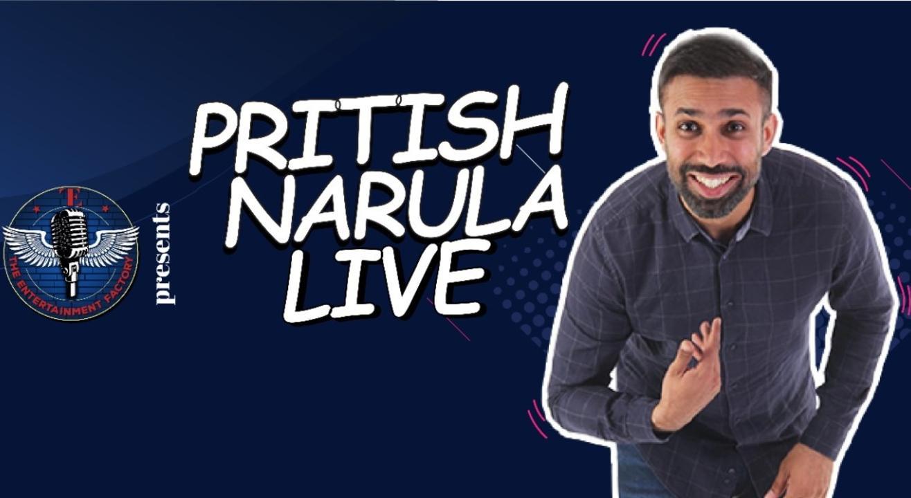 The Entertainment Factory presents Pritish Narula Live