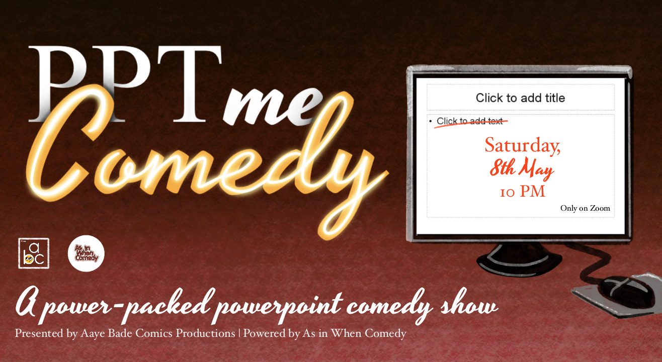 PPT me Comedy