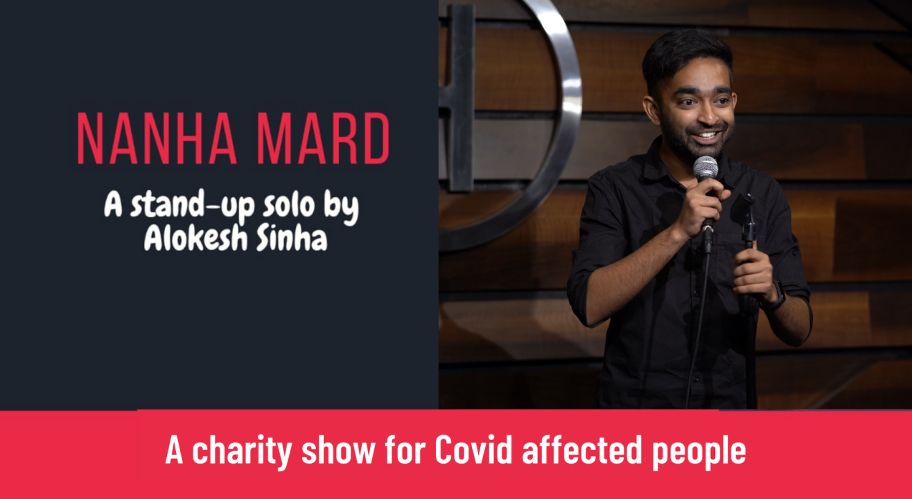 Nanha Mard : A stand-up comedy show by Alokesh Sinha