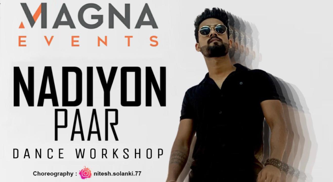 Magna Events - Nadiyon Paar (weekend workshop)