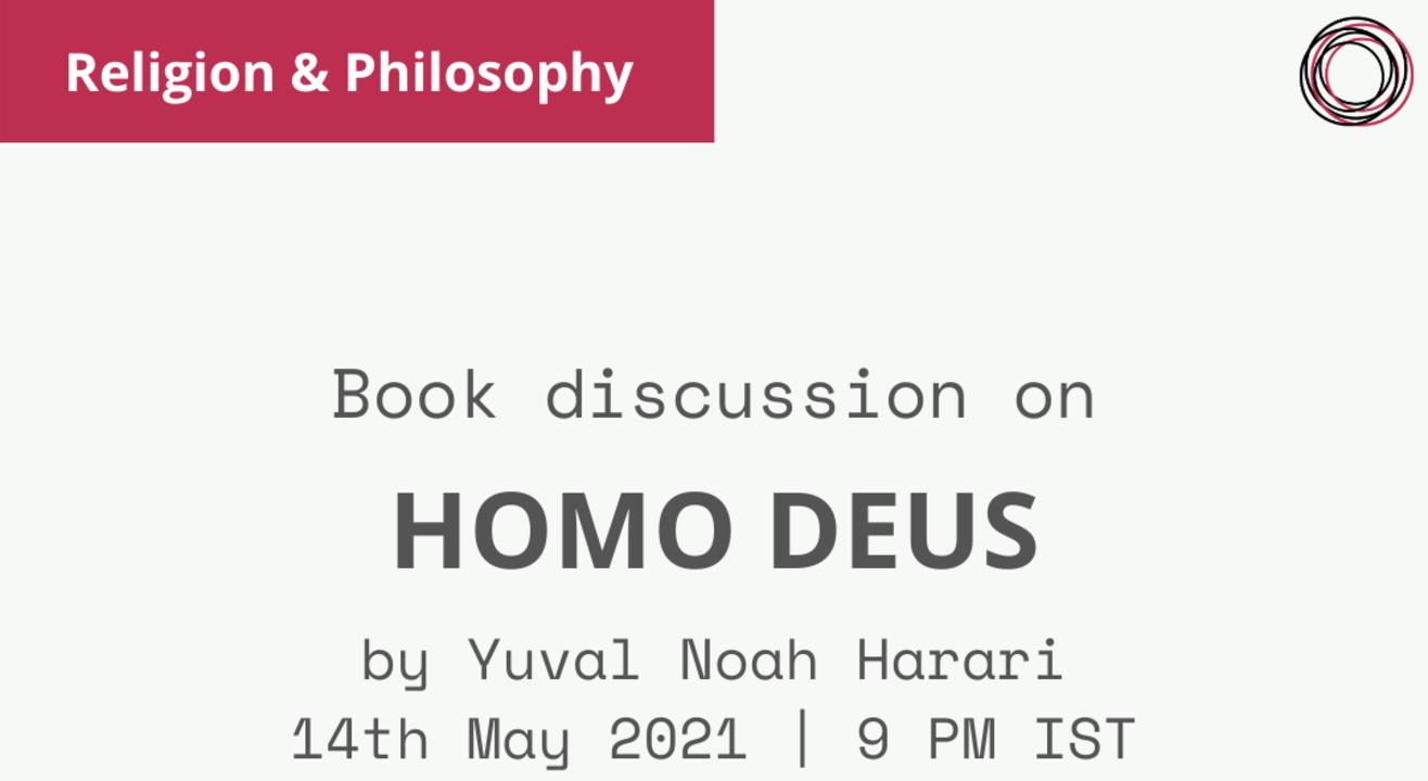 Book Discussion - Homo Deus by Yuval Noah Harari