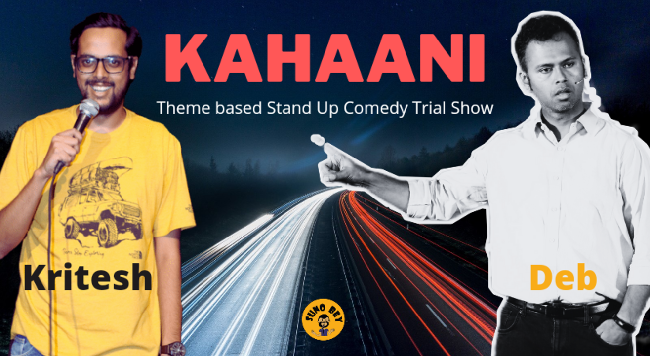 Kahaani - Stand Up Comedy