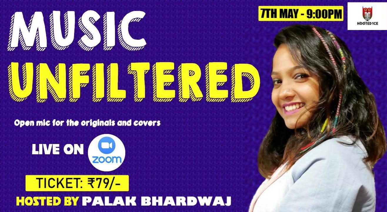 Music Unfiltered Open Mic ft.Palak Bhardwaj