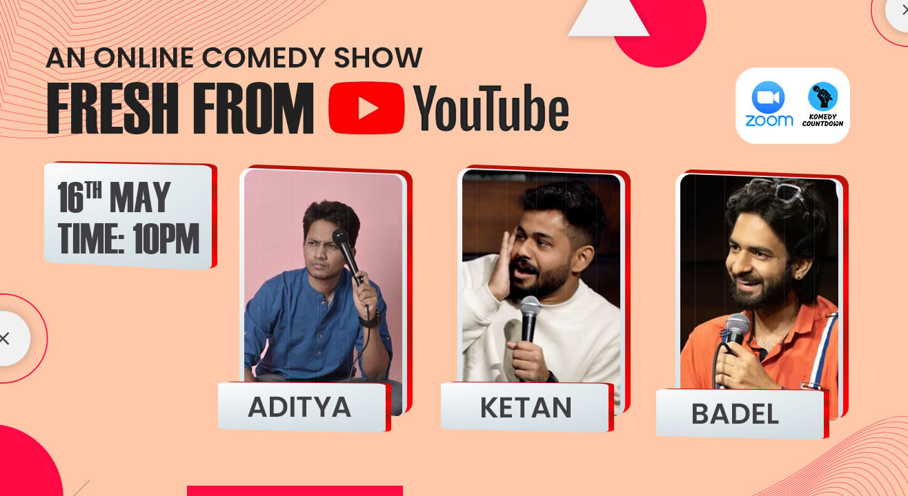 Fresh from YouTube ft. Badel, Ketan and Aditya