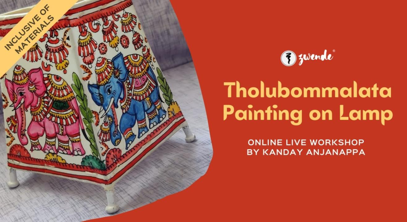 Tholubommalata Painting on Lamps [Online Live Workshop - Inclusive of Materials]