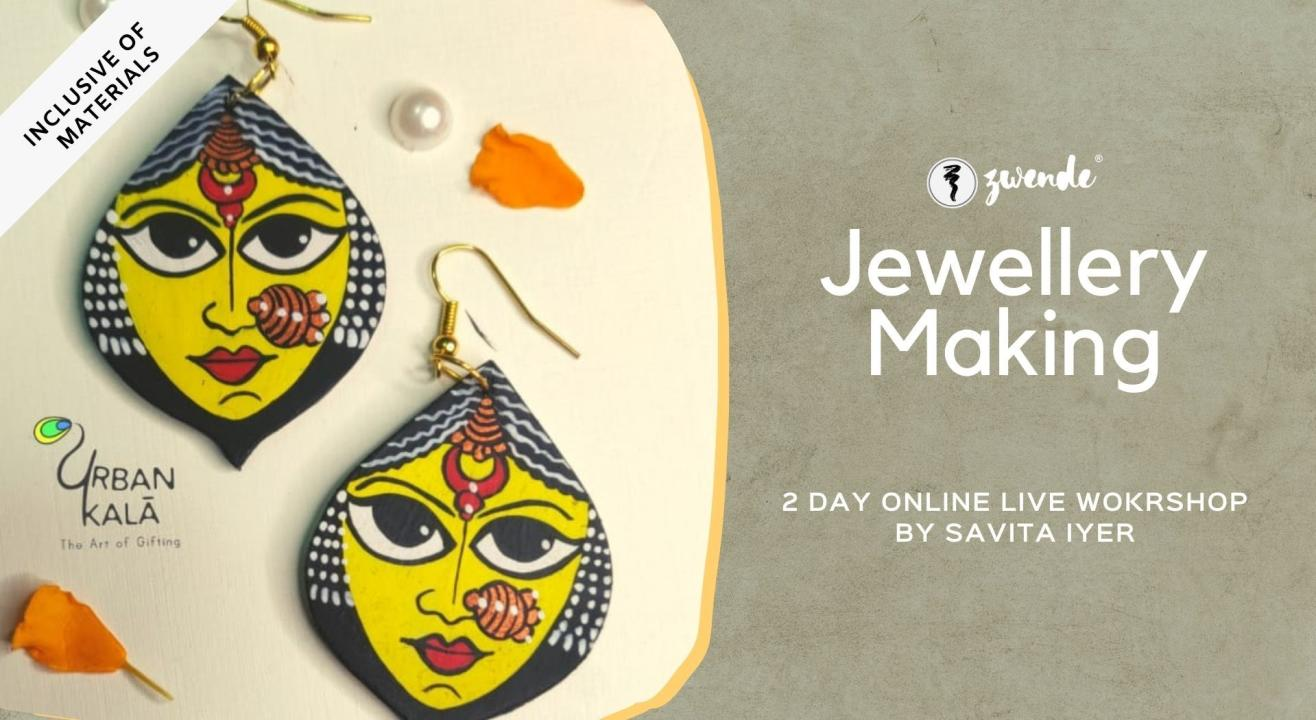 Jewellery Making [Online Live Workshop - Inclusive of Materials]