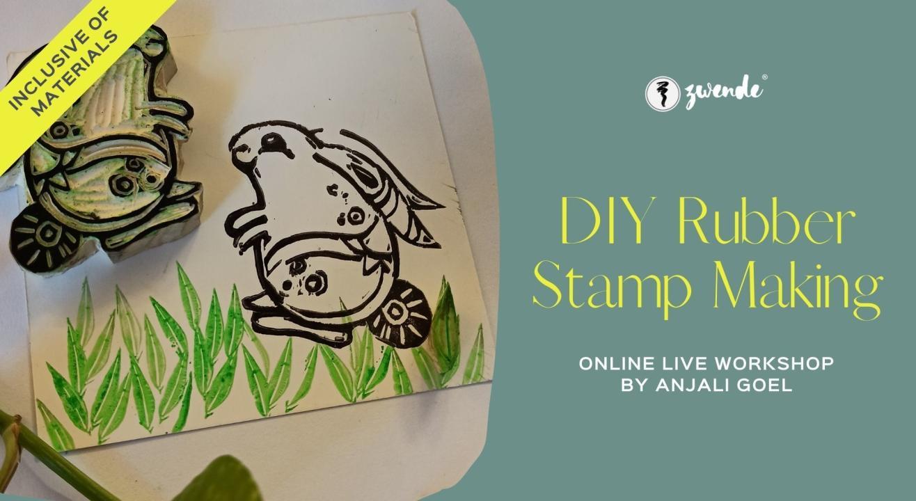 DIY Rubber Stamp Making [Online Live Workshop - Inclusive of Materials]