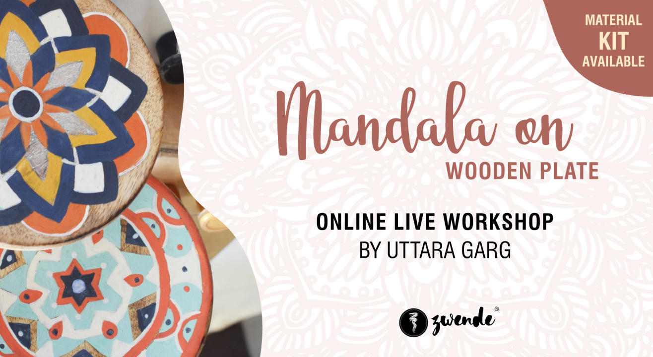 Mandala on Wooden Plate [Online Live Workshop - Inclusive of Materials]