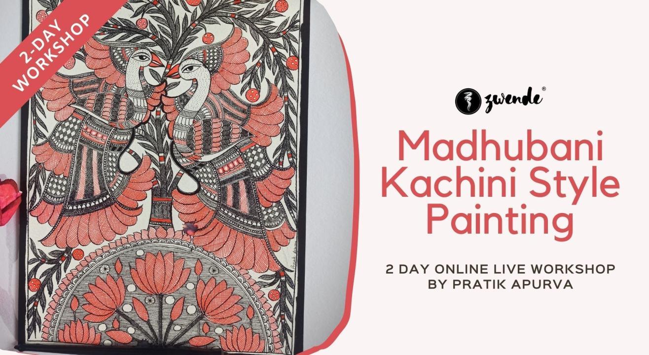 Madhubani Kachini Style Painting [Online Live Workshop]