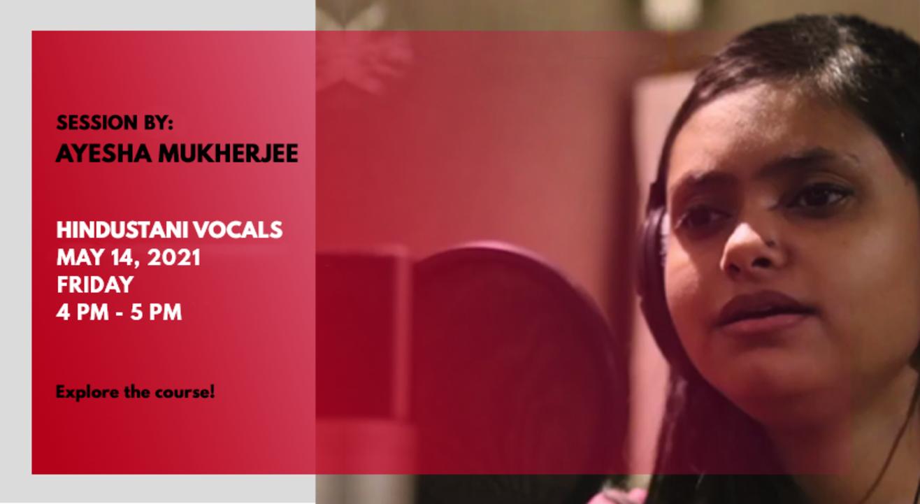 Hindustani Vocals by Ayesha Mukherjee