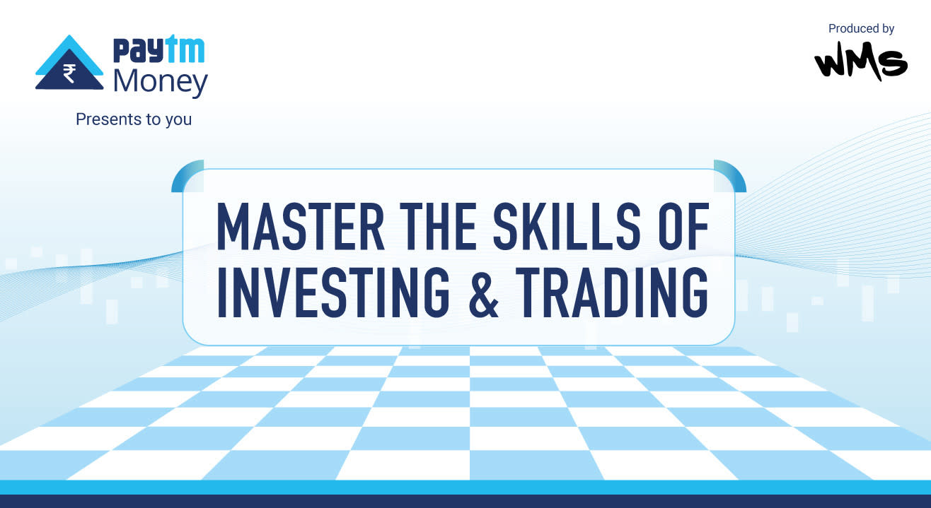 Invest, trade, and learn how to get more out of your money with Paytm Money