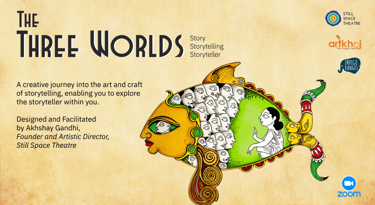The Three Worlds: Story | Storytelling | Storyteller - Online Workshop